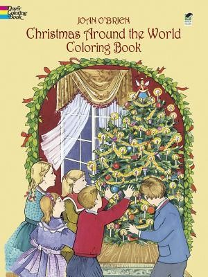Christmas Around the World Coloring Book  -     By: Joan O'Brien