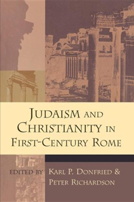 Judaism and Christianity in First-Century Rome   -     By: Karl Donfried