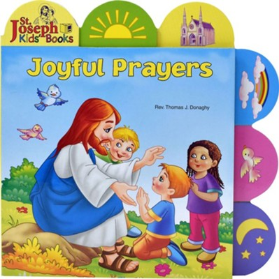 Joyful Prayers, St. Joseph Tab Book, Board Book  -     By: Thomas J. Donaghy