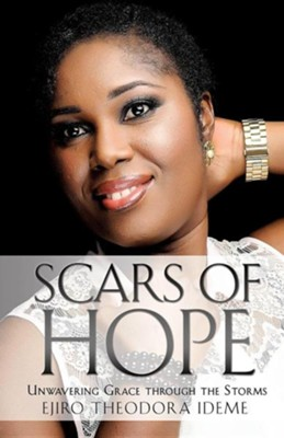 Scars of Hope  -     By: Ejiro Theodora Ideme