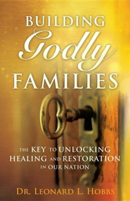 Inviting Jesus Into Our Families  -     By: Leonard L. Hobbs
