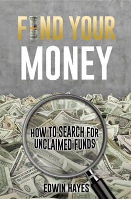 Find Your Money  -     By: Edwin Hayes