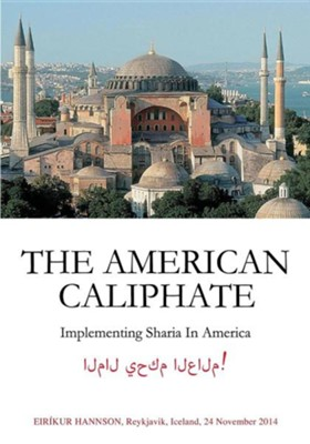 The American Caliphate  -     By: Eirikur Hannson