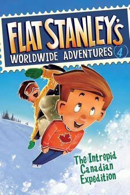 Flat Stanley's Worldwide Adventures, Book 4: The Intrepid Canadian Expedition  -     By: Jeff Brown, Sara Pennypacker     Illustrated By: Macky Pamintuan
