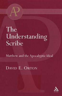 The Understanding Scribe  -     By: David Orton