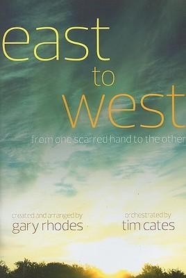 East to West: From One Scarred Hand to the Other   -