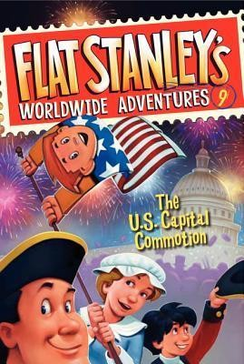 Flat Stanley's Worldwide Adventures #9: The Us Capital Commotion  -     By: Jeff Brown, Josh Greenhut     Illustrated By: Macky Pamintuan