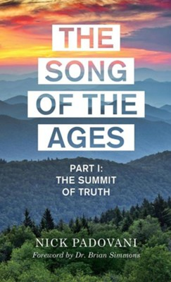 The Song of the Ages  -     By: Nick Padovani