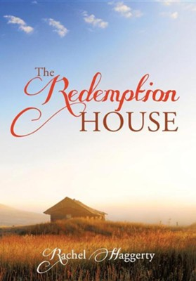 The Redemption House  -     By: Rachel Haggerty
