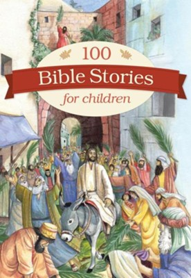 100 Bible Stories for Children  -
