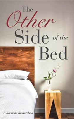 The Other Side of the Bed  -     By: V. Rochelle Richardson