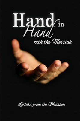 Hand in Hand with the Messiah: Letters from the Messiah  -     By: Debra Stuart Sanford