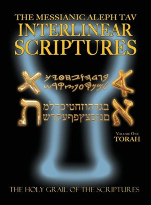 Messianic Aleph Tav Interlinear Scriptures Volume One   -     By: William H. Sanford
