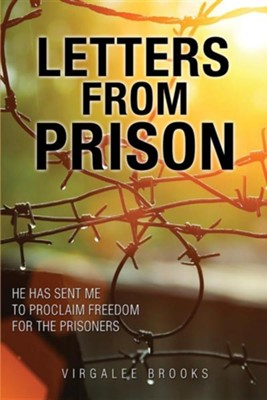 Letters from Prison  -     By: Virgalee Brooks