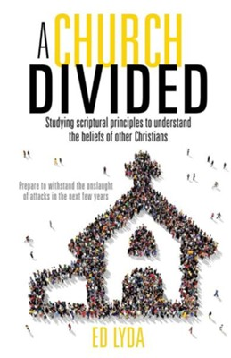 A Church Divided  -     By: Ed Lyda
