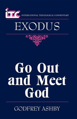 Exodus: Go Out and Meet God (International Theological Commentary)   -     By: Godfrey Ashby