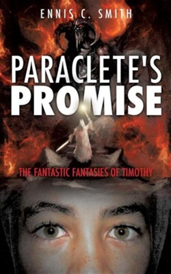 Paraclete's Promise  -     By: Ennis C. Smith