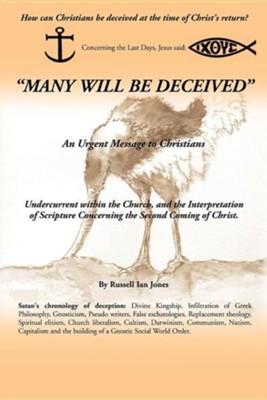 Many Will Be Deceived  -     By: Russell Ian Jones