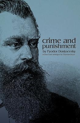 Crime and Punishment  -     By: Fyodor Mikhailovich Dostoevsky