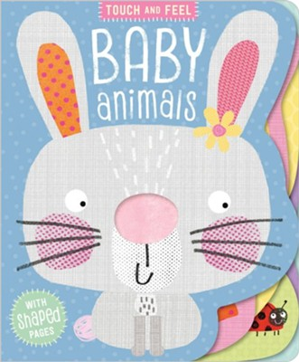 Board Book Touch and Feel Baby Animals  -     By: Clare Fennell(ILLUS) &  Make Believe Ideas Ltd     Illustrated By: Clare Fennell