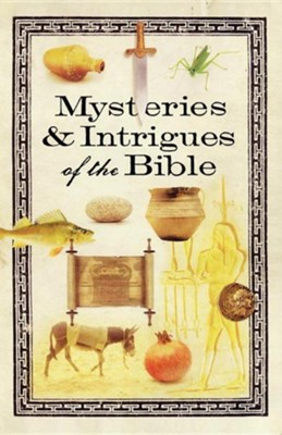 Mysteries and Intrigues of the Bible  -