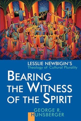 Bearing the Witness of the Spirit   -     By: George Hunsberger