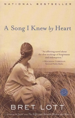 A Song I Knew by Heart  -     By: Bret Lott