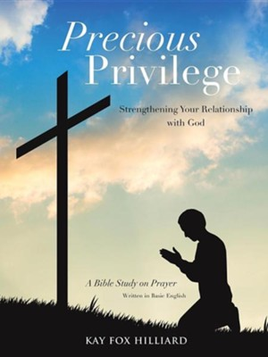 Precious Privilege  -     By: Kay Fox Hilliard