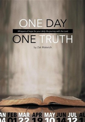 One Day, One Truth  -     By: Zak Malerich