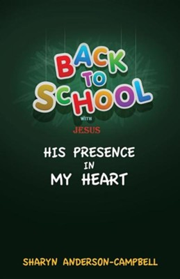 Back to School with Jesus  -     By: Sharyn Anderson-Campbell