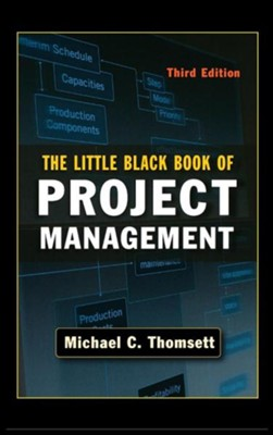 Little Black Book of Project Management, Edition 0003  -     By: Michael C. Thomsett