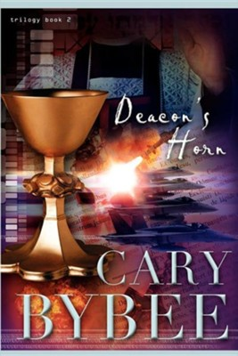 Deacon's Horn  -     Edited By: Bea Kassees     By: Cary Bybee