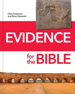 Evidence for the Bible   -     By: Clive Anderson, Brian Edwards
