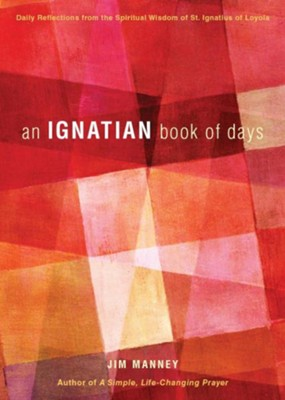 An Ignatian Book of Days  -     By: Jim Manney