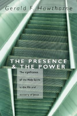 The Presence & the Power  -     By: Gerald F. Hawthorne