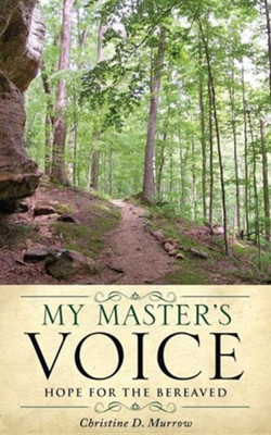 My Master's Voice  -     By: Christine D. Murrow