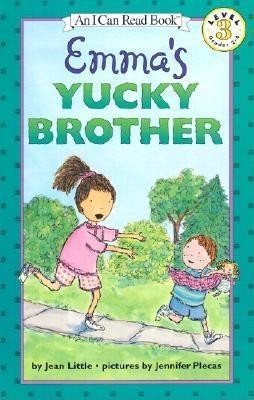 Emma's Yucky Brother  -     By: Jean Little     Illustrated By: Jennifer Plecas