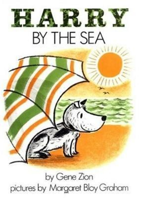 Harry by the Sea  -     By: Gene Zion     Illustrated By: Margaret Bloy Graham