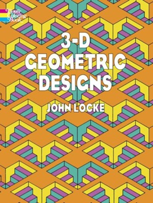 3-D Geometric Designs  -     By: John Locke