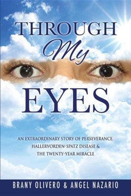 Through My Eyes  -     By: Angel Nazario, Brany Olivero
