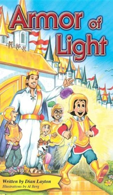 Armor of Light  -     By: Dian Layton     Illustrated By: Al Berg