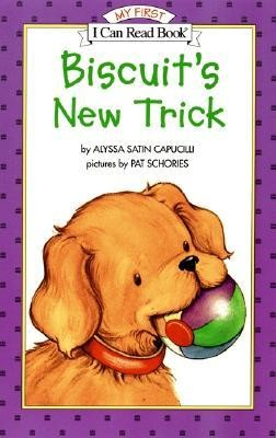 Biscuit's New Trick  -     By: Alyssa Satin Capucilli     Illustrated By: Pat Schories