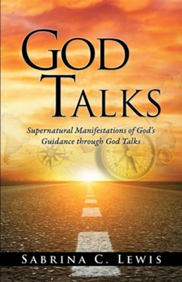 God Talks  -     By: Sabrina C. Lewis