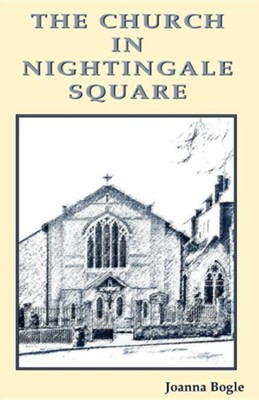 The Church in Nightingale Square  -     By: Joanna Bogle