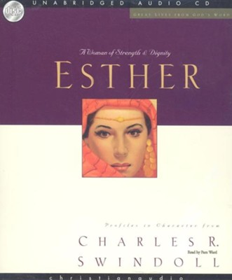 Great Lives: Esther - Unabridged Audiobook on CD  -     By: Charles R. Swindoll