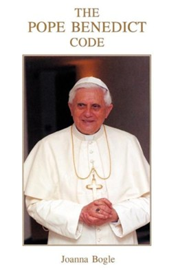 The Pope Benedict Code  -     By: Joanna Bogle