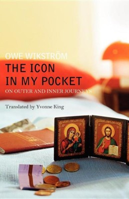 The Icon in My Pocket  -     By: Owe Wikstrom, Yvonne King