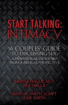 Start Talking: Intimacy  -     By: Melissa Hague
