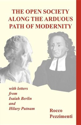 The Open Society Along the Arduous Path of Modernity  -     By: Rocco Pezzimenti