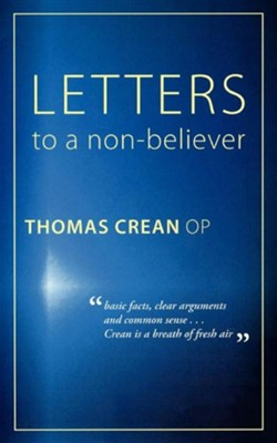 Letters to a Non-Believer  -     By: Thomas Crean
